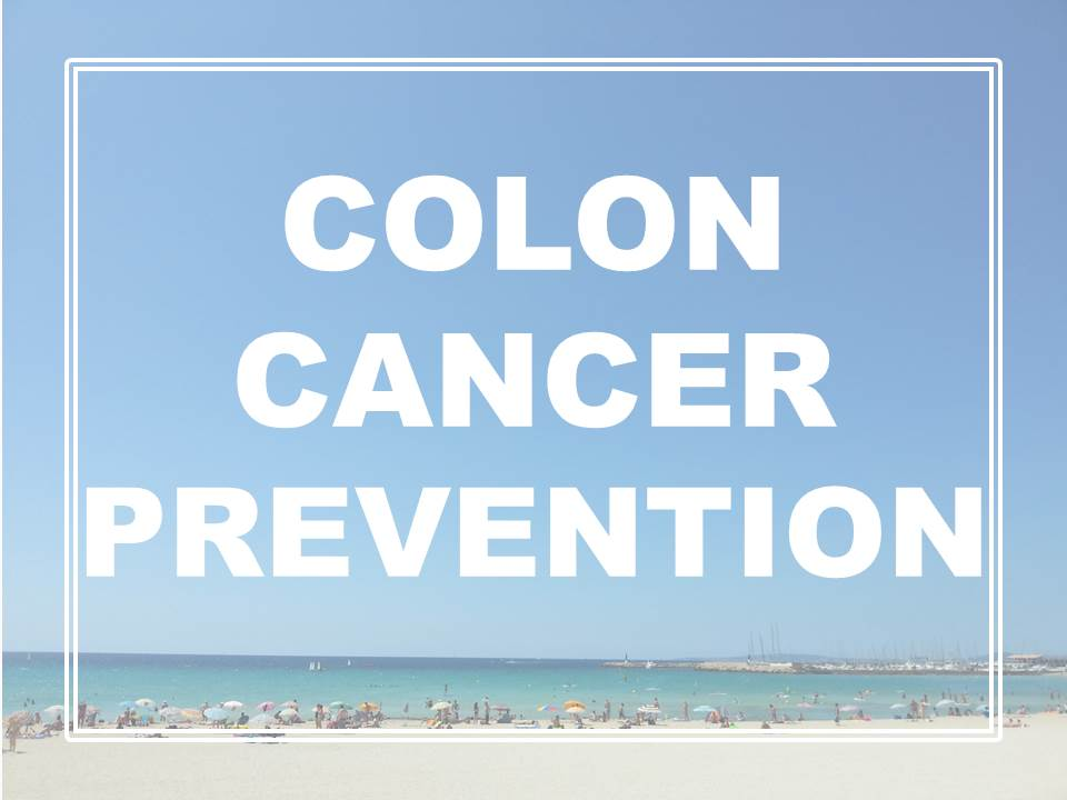 colon cancer prevention evidence based health